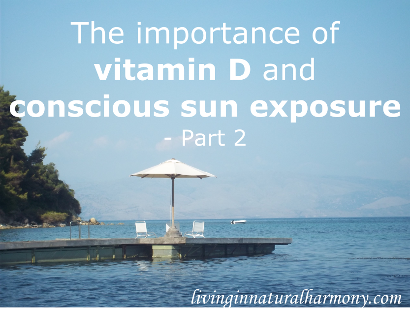 The importance of vitamin D and conscious sun exposure: Part 2